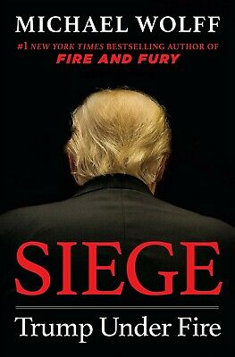 Siege Trump Under Fire Hardcover by Michael Wolff US Presidents First Edition