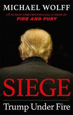 Siege: Trump Under Fire by Michael Wolff Hardcover Book Free Shipping!