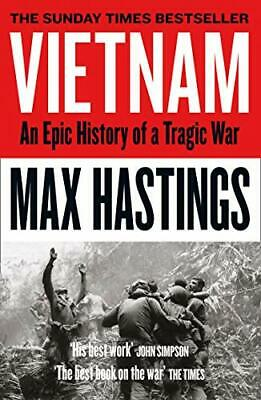 Vietnam: An Epic History of a Tragic War by Hastings, Max Book The Cheap Fast