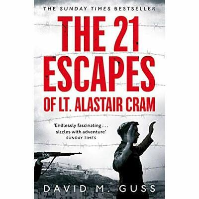 The 21 Escapes of Lt Alastair Cram: A compelling­ story - Paperback / softback N