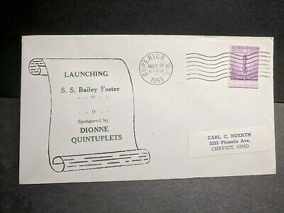 Ship SS BAILEY FOSTER Naval Cover 1943 DIONNE QUINTS Launch Cachet Superior, WI