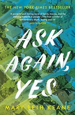 Ask Again, Yes by Keane, Mary Beth Book The Fast Free Shipping