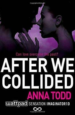 After We Collided by Anna Todd Paperback NEW Book