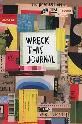 Wreck This Journal: Now in Colour by Keri Smith Paperback NEW Book