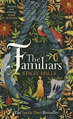 The Familiars by Stacey Halls Hardback NEW Book