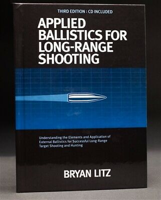 Applied Ballistics For Long Range Shooting 3rd Edition by Bryan Litz(eb00k)