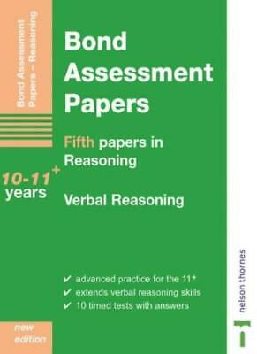 Bond Assessment Papers: Fifth Papers in Verbal Reasoning - 10-11+ years-J M Bon