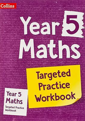 Year 5 Maths Targeted Practice Workbook by Collins KS2 Paperback NEW Book