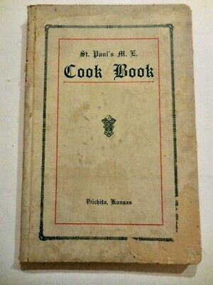 1920s St. Paul's  M.E. Church Cookbook, Wichita, Kansas ~ Methodist Episcopal
