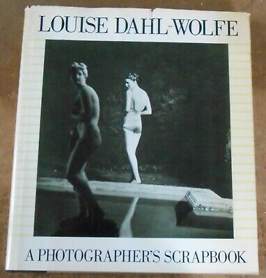Louise Dahl-Wolfe A Photographer's Scrapbook