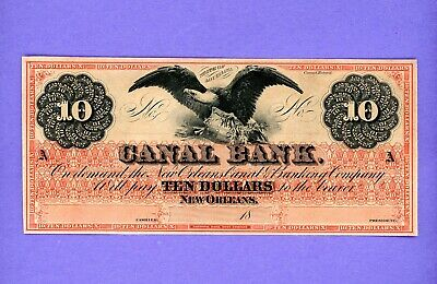 1800's $10 Canal Bank of New Orleans Louisiana Note WITH BLACK EAGLE CRISP UNC