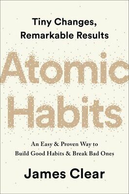 Atomic Habits: An Easy and Proven Way to Build Good Habits an... by Clear, James