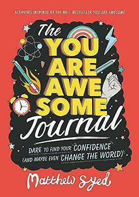 The You Are Awesome Journal by Matthew Syed and Lindsey Sagar Paperback NEW Book