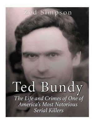 Ted Bundy by Zed Simpson Paperback NEW Book