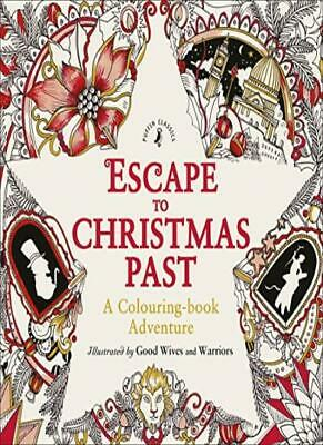 Escape to Christmas Past: A Colouring Book Adventure, Warriors 9780141366760..