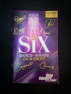 SIX The Musical CHICAGO Playbill Programme + OLC Flyers. Abby Mueller Henry VIII
