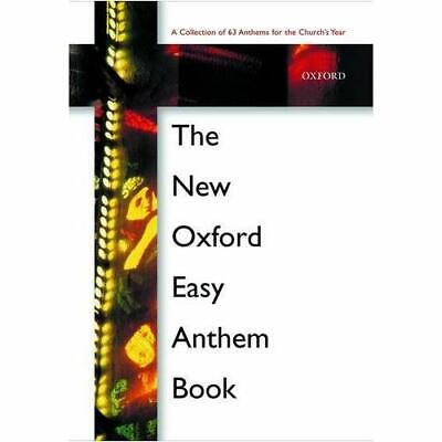 The New Oxford Easy Anthem Book: Spiral bound edition ( - Spiral-bound NEW Press