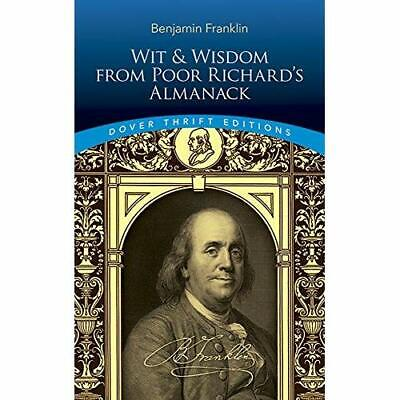 Wit and Wisdom from Poor Richard's Almanack (Dover Thri - Paperback NEW Franklin