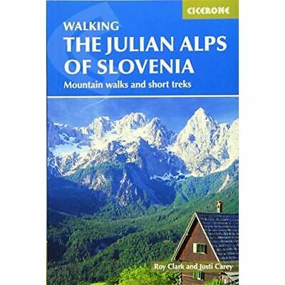 The Julian Alps of Slovenia: Mountain Walks and Short T - Vinyl Bound NEW Justi