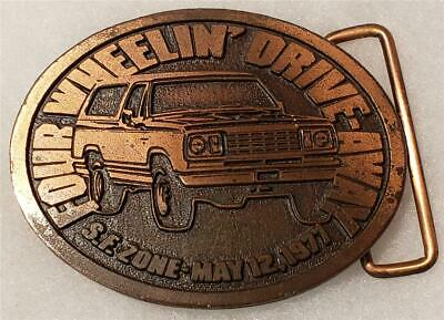 Vintage Four Wheelin' Drive-Away 4 Wheel Drive Hit Line Event Belt Buckle 1977