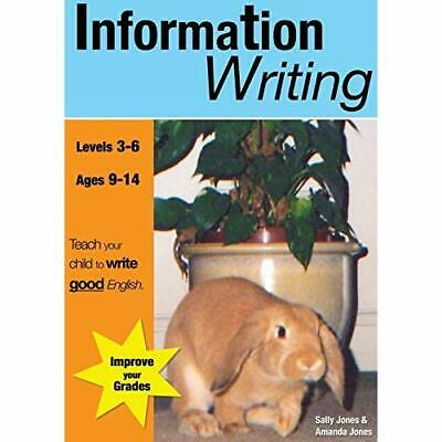 Information Writing: part of the 'Teach your child to w - Paperback NEW Jones, S