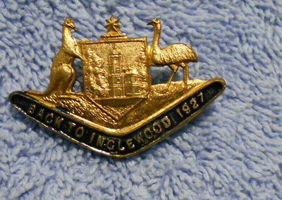 #D497. 1927  Back To  Inglewood  Lapel Badge
