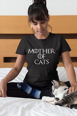Womens Mother Of Cats T-Shirt Funny Cat Tee Game Of Thrones Inspired Ladies Top