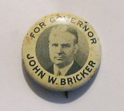 1939 Vintage Political Campaign Button John W. Bricker for Governor Ohio Senator