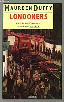 Londoners by Maureen Duffy Paperback Book The Cheap Fast Free Post
