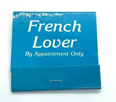 1983 FRENCH LOVER by Appointment Only Matches Matchbook NEW OLD STOCK Gag
