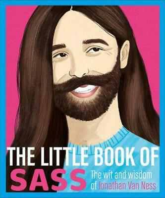 The Little Book of Sass: The Wit and Wisdom of Jonathan Van Ness Hardcover Book