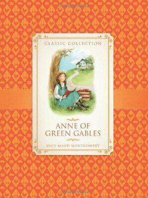 Anne of Green Gables (Classic Collection) by Anne Rooney Book The Cheap Fast