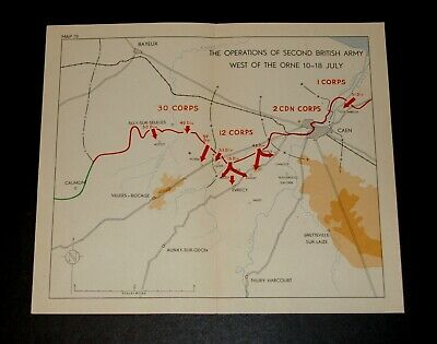 WW2 D-Day Invasion Map OPERATIONS OF 2nd BRITISH ARMY W. of ORNE 10-18 July 1944