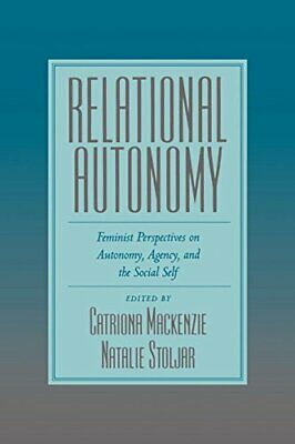 Relational Autonomy: Feminist Perspectives on A, MacKenzie, Catriona,,
