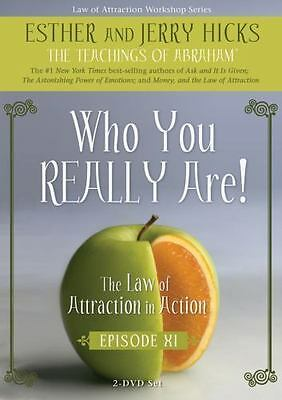 Who You Really Are! [The Law of Attraction in Action, Episode XI]