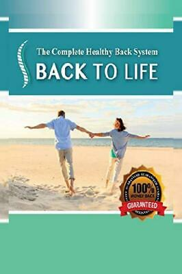 Back To Life: Healing Pain Naturally Paperback – November 14, 2018