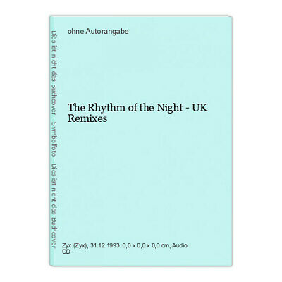 The Rhythm of the Night - UK Remixes