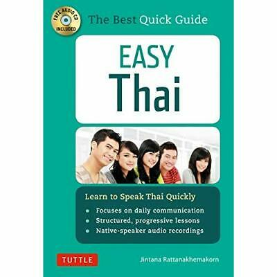 Easy Thai: Learn to Speak Thai Quickly (Includes Audio  - Paperback NEW Jintana