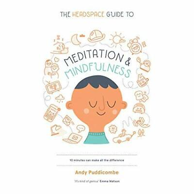 The Headspace Guide to Meditation and Mindfulness: How  - Paperback NEW Andy Pud