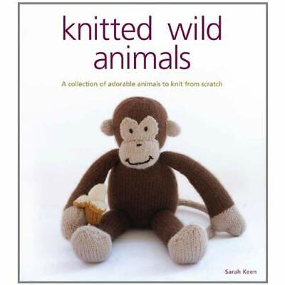 Knitted Wild Animals - Paperback NEW Keen, Sarah 2009-10-07