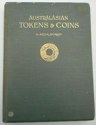"""""""AUSTRALASIAN TOKENS & COINS"""" by Andrews, published 1921"""