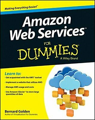 Amazon Web Services For Dummies by Golden, Bernard Book The Cheap Fast Free Post