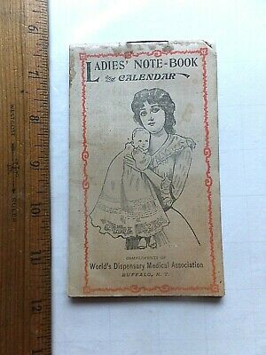 1907 Ladies Note Book and Calendar.  Dr. Pierce's Medicines Advertisements