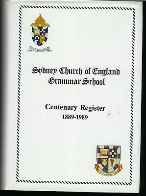 Sydney Church of England Grammar School Centenary Register 1889-1989 HB Book DJ