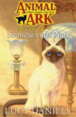 Siamese in the Sun (Animal Ark Holiday), Daniels, Lucy, Used; Good Book