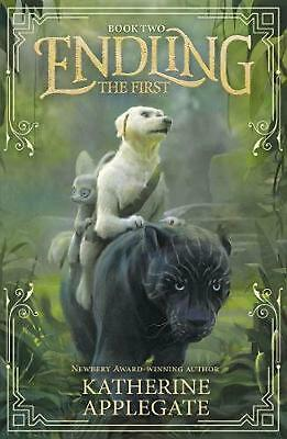 Endling: Book Two: The First by Katherine Applegate Paperback Book Free Shipping