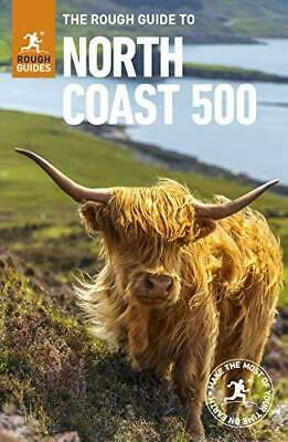 The Rough Guide to the North Coast 500 by Rough Guides Paperback NEW Book