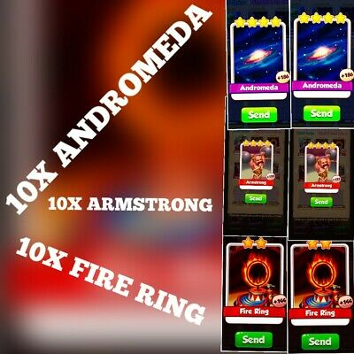 10 x Fire Ring , 10 x Armstrong& 10 x Andromeda   :- Coin Master Cards