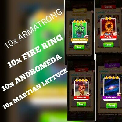 10x Martian Lettuce 10x Fire Ring&10 x Armstrong 10x andro  :- Coin Master Cards