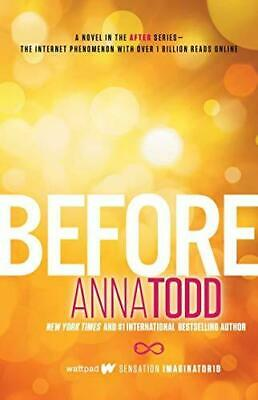 Before by Anna Todd Paperback NEW Book
